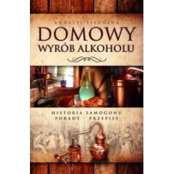 Książka Domowy wyrób alkoholu A.Fiedoruk